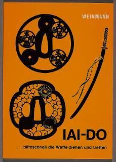 Buch Iai - Do blitzschnell die Waffe ziehen und treffen
